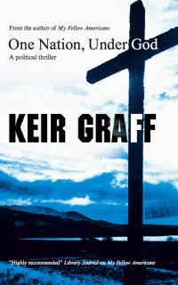 Cover of One Nation, Under God, by Keir Graff