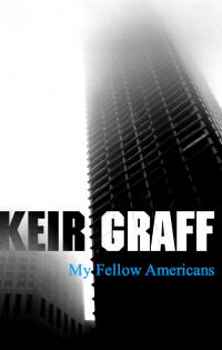 Cover of My Fellow Americans, by Keir Graff